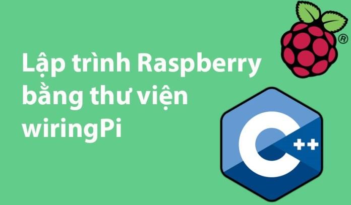 Lập trình Raspberry Pi dùng thư viện wiringPi