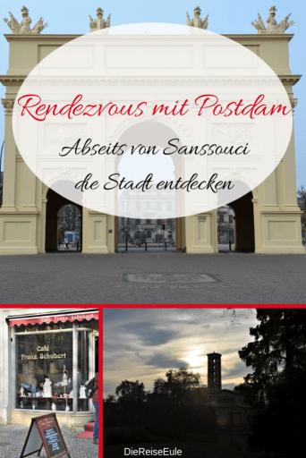 Rendezvous mit PotsdamAbseits von Sanssouci die Stadt entdecken