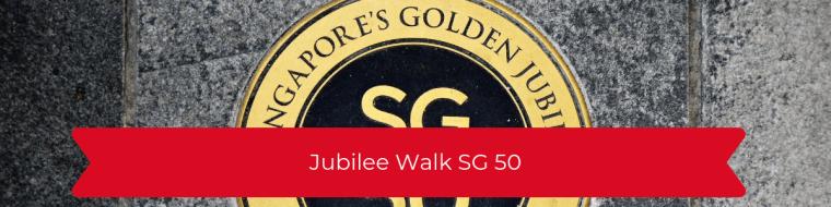 Jubilee Walk SG 50
