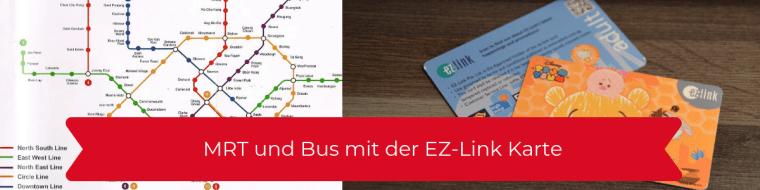 MRT und Bus mit der EZ-Link Karte