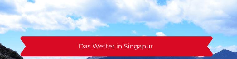 Das Wetter in Singapur