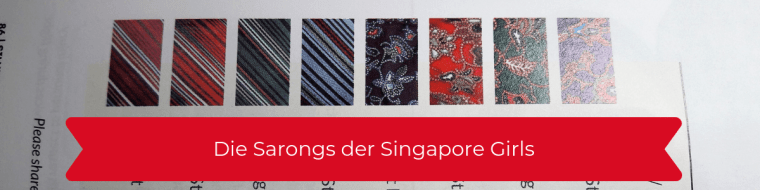 Die Sarongs der Singapore Girls