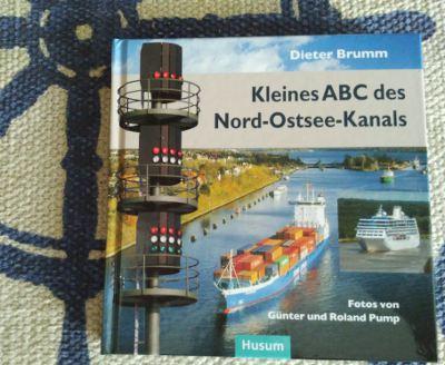 Dieter Brumm: Kleines ABC des Nord-Ostsee-Kanals, Husum Verlag, 4. Aufl. 2014