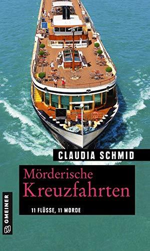 Mörderische Kreuzfahrten von Claudia Schmid