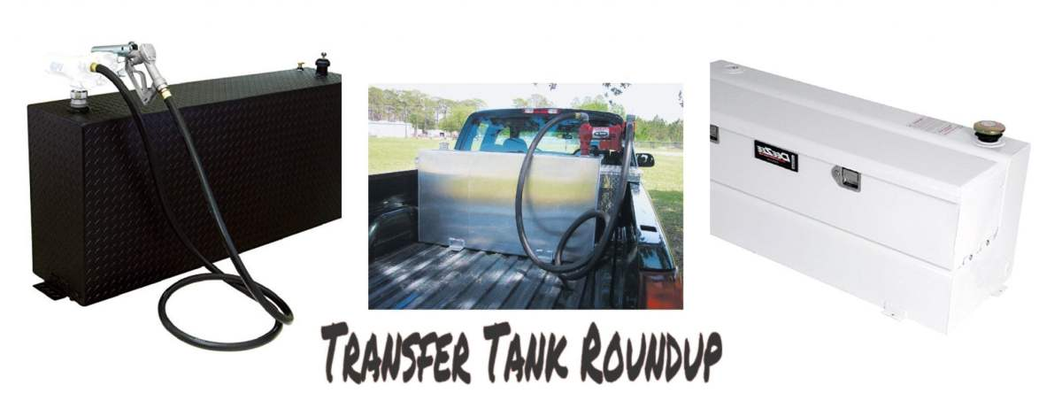 The best transfer tank for hauling extra fuel - 2017