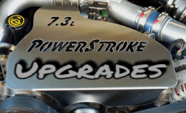 best upgrades for the 7 3l power stroke