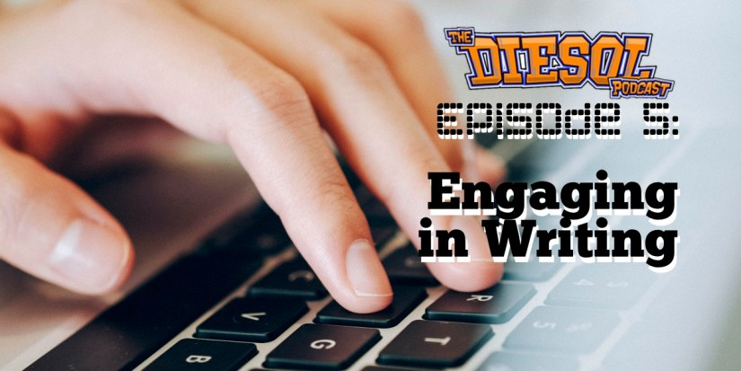 DIESOL 005 - Engaging in Writing