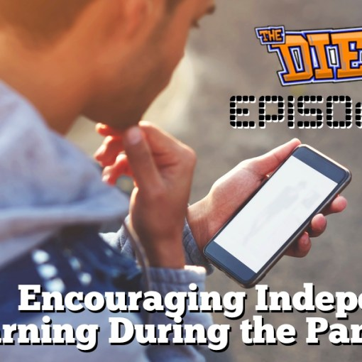 DIESOL Episode 15 - Encouraging Independent Learning During the Pandemic