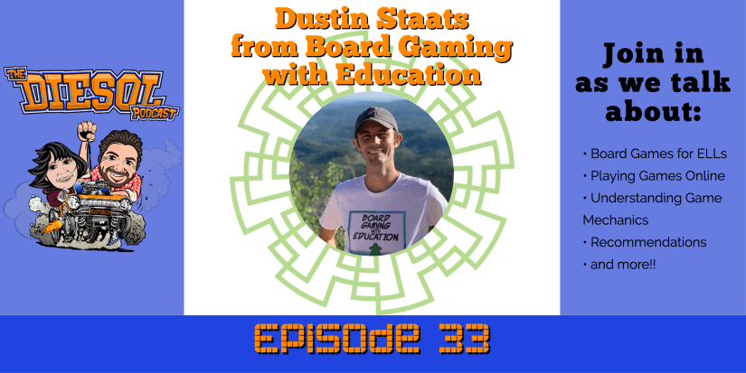 Episode 33 - Dustin Staats from Board Gaming with Education