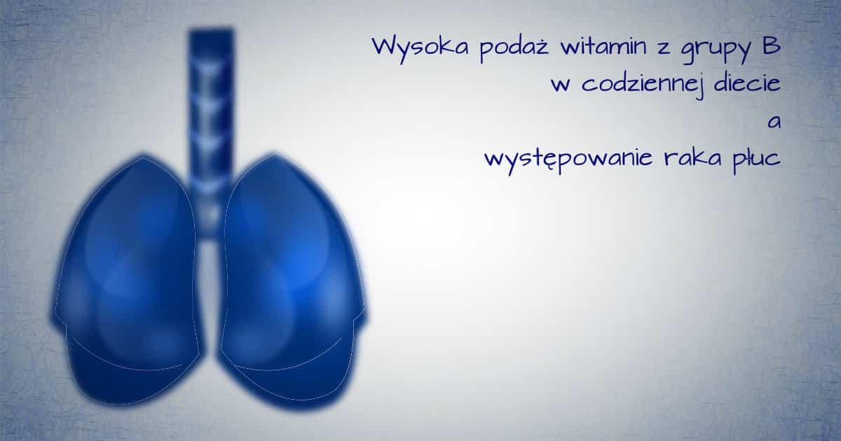 witamina b a rak płuc