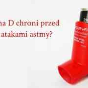 witamina d a astma