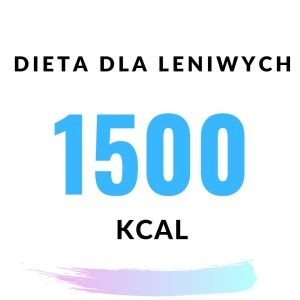 Szybka w przygotowaniu dieta odchudzająca 1500 kcal