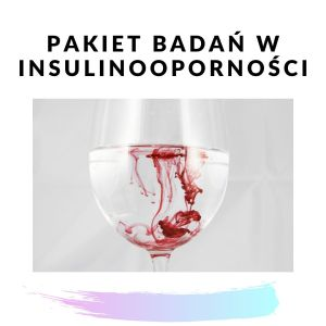 Pakiet badań – insulinooporność