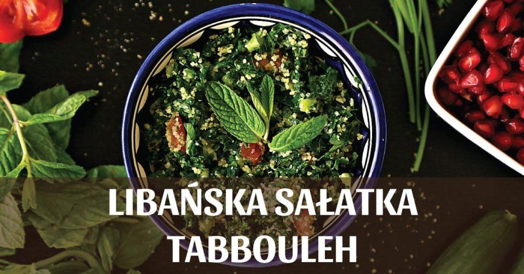 Libańska sałatka Tabbouleh – przepis.