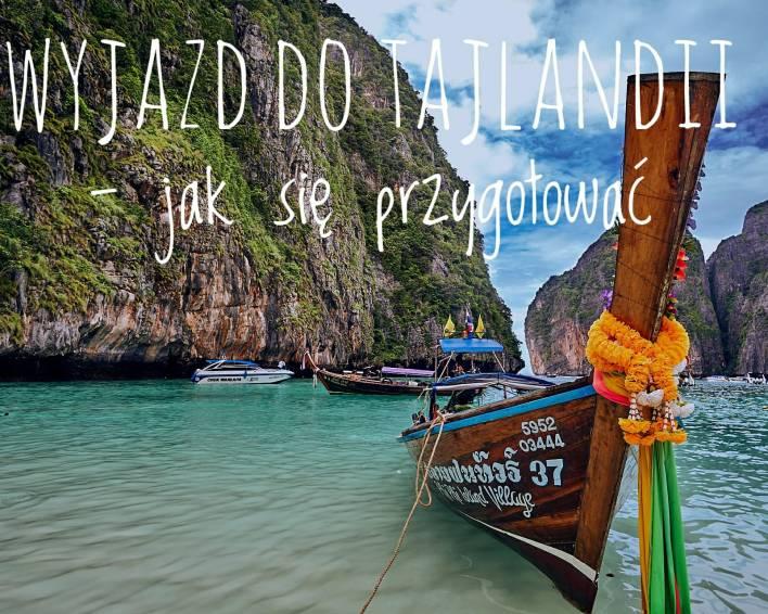 ✈️ Jak przygotować się na podróż do Tajlandii? 👜👜