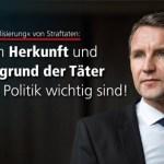 Björn Höcke: Warum Herkunft und Hintergrund der Täter für die Politik wichtig sind