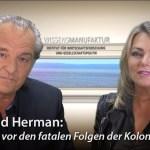 Popp und Herman: Wir stehen vor den fatalen Folgen der Kolonialisierung (Video)