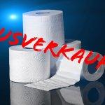 Die Corona-Staatsaffäre – Fehlendes WC-Papier sagt mehr aus, als es manche gerne hätten… (+Videos)