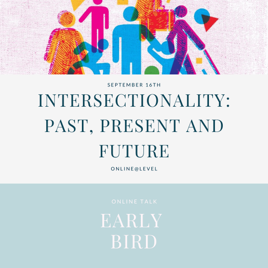 Intersectionality: Past, Present and Future - early bird ticket