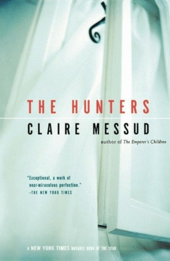 Books Read Aloud: 'The Hunters' by Claire Messud