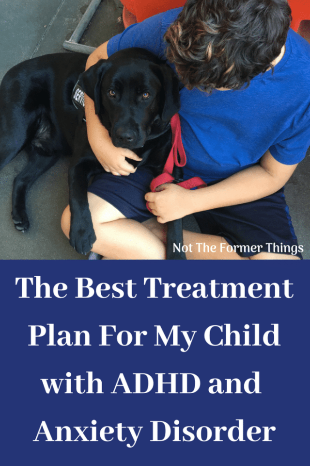 The Best Treatment Plan For My Child With ADHD and Anxiety Disorder #adhd #anxietydisorder #childhoodanxiety