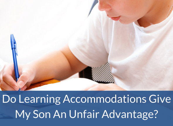 Are My Son's Learning Accommodations Unfair?
