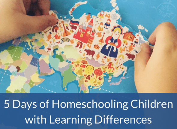 5 Days Of Homeschooling Children With Learning Differences