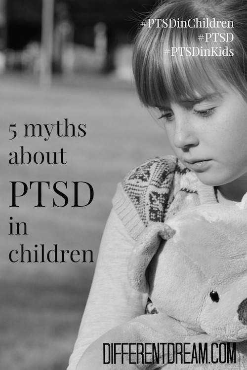 PTSD in children, like many childhood mental illnesses, is misunderstood. This article sheds light on the subject by debunking 5 myths about PTSD in kids.