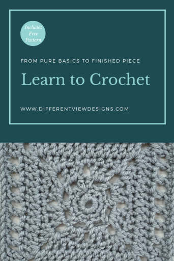 Graphic with a close up of a crocheted piece in grey yarn. Text says Learn to Crochet and promises a free pattern and a finished piece at the end of the tutorial set.