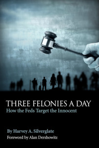 2013 02 14 Three Felonies A Day