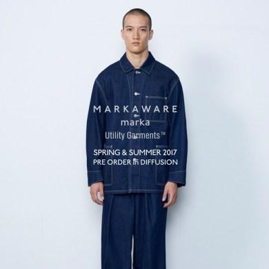 information.   MARKAWARE/marka/UTILITY GARMENTS 2017SS 内覧会開催のお知らせ