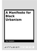 A Manifesto for Black Urbanism