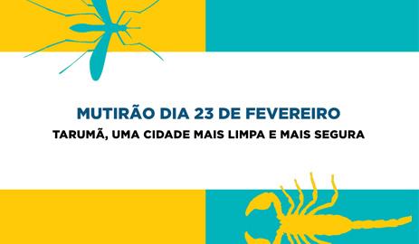 Prefeitura de Tarumã organiza mutirão de limpeza contra dengue e escorpião