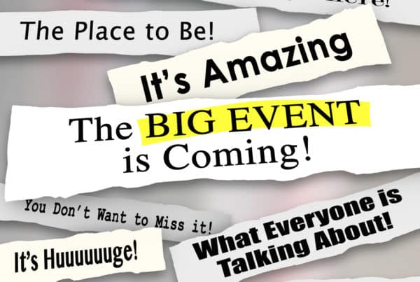 Big Event is Coming and other newspaper headlines and announcements sharing the message of a special party, gathering, show, celebration or meeting