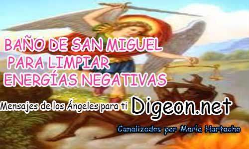 BAÑO DE SAN MIGUEL PARA LIMPIAR ENERGÍAS NEGATIVAS