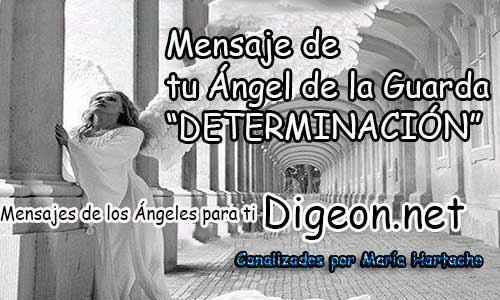 MENSAJE DE TU ÁNGEL DE LA GUARDA -DETERMINACIÓN