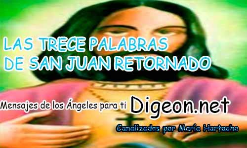 LAS TRECE PALABRAS DE SAN JUAN RETORNADO