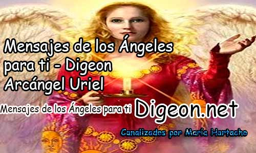 MENSAJES DE LOS ÁNGELES PARA TI - Digeon - Arcángel Uriel - Día 934 y Decreto De La Espada Azul de San Miguel Arcángel+ Consejo de tu Ángel para hoy 09/07/2018.