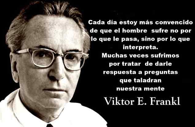 Viktor Emil Frankl (1905-1997) fue un neurólogo y psiquiatra austriaco, fundador de la logoterapia. Sobrevivió al holocausto desde 1942 hasta 1945 en varios campos de concentración nazis, incluidos Auschwitz y Dachau.