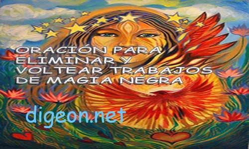 ELIMINAR Y VOLTEAR TRABAJOS DE MAGIA NEGRA