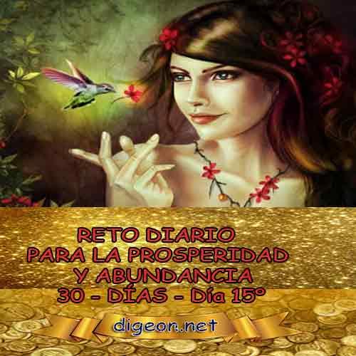 RETO DIARIO PARA LA PROSPERIDAD Y ABUNDANCIA Y FRASES de prosperidad y abundancia