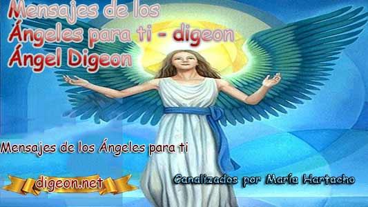 MENSAJES DE LOS ÁNGELES PARA TI - Digeon - 06 de Marzo y el consejo diario de los ángeles, con los angeles y sus mensajes, y cada día un mensaje para ti, junto al tarot de los ángeles y los mensajes gratis de los ángeles, mensaje de tu ángel para hoy 06 de Marzo y el mensaje de tus ángeles para ti con el pronostico de los ángeles hoy 06 de Marzo, te dice tu ángel , con rituales angelicales, también el tarot de los ángeles, ángeles y arcángeles, la voz de los ángeles, comunicándote con tu ángel,comunicando con los ángeles los ángeles y sus mensajes para hoy, cada día un mensaje para ti, ángel del día gratis, preguntale a tu ángel, tu ángel del día, cada día un mensaje para ti, angel de la justicia, justicia divina