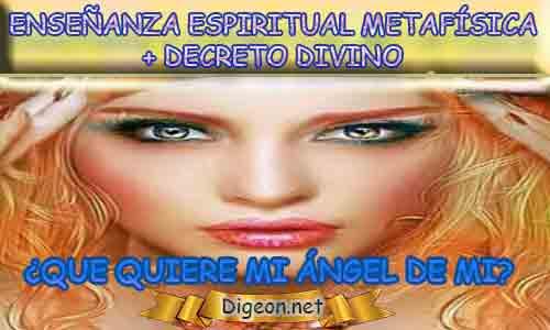 ENSEÑANZA ESPIRITUAL METAFÍSICA + MENSAJES DE LOS ÁNGELES, Que me dice mi ángel de la guarda hoy, y el consejo diario de los ángeles, con los angeles y sus mensajes, y cada día un mensaje para ti, junto al tarot de los ángeles y los mensajes gratis de los ángeles, mensaje de tu ángel para hoy 04 de Marzo y el mensaje de tus ángeles para ti con el pronostico de los ángeles hoy 04 de Marzo. te dice tu ángel , con rituales angelicales, también el tarot de los ángeles, ángeles y arcángeles, la voz de los ángeles, comunicándote con tu ángel,comunicando con los ángeles, los ángeles y sus mensajes para hoy, cada día un mensaje para ti, ángel del día gratis, todo sobre la metafísica y palabras de metafísica, que quiere mi ángel de mi