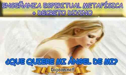 ENSEÑANZA ESPIRITUAL METAFÍSICA + MENSAJES DE LOS ÁNGELES, enseñanza metafísica, Que me dice mi ángel de la guarda hoy, y el consejo diario de los ángeles, con los angeles y sus mensajes, y cada día un mensaje para ti, junto al tarot de los ángeles y los mensajes gratis de los ángeles, mensaje de tu ángel para hoy 09 de Marzo y el mensaje de tus ángeles para ti con el pronostico de los ángeles hoy 09 de Marzo. te dice tu ángel , con rituales angelicales, también el tarot de los ángeles, ángeles y arcángeles, la voz de los ángeles, comunicándote con tu ángel,comunicando con los ángeles, los ángeles y sus mensajes para hoy, cada día un mensaje para ti, ángel del día gratis, todo sobre la metafísica y palabras de metafísica, que quiere mi ángel de mi