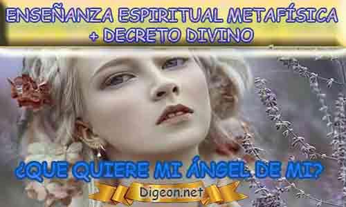 ENSEÑANZA ESPIRITUAL METAFÍSICA + MENSAJES DE LOS ÁNGELES, enseñanza metafísica, Que me dice mi ángel de la guarda hoy, y el consejo diario de los ángeles, con los angeles y sus mensajes, y cada día un mensaje para ti, junto al tarot de los ángeles y los mensajes gratis de los ángeles, mensaje de tu ángel para hoy 10 de Marzo y el mensaje de tus ángeles para ti con el pronostico de los ángeles hoy 10 de Marzo. te dice tu ángel , con rituales angelicales, también el tarot de los ángeles, ángeles y arcángeles, la voz de los ángeles, comunicándote con tu ángel,comunicando con los ángeles, los ángeles y sus mensajes para hoy, cada día un mensaje para ti, ángel del día gratis, todo sobre la metafísica y palabras de metafísica, que quiere mi ángel de mi