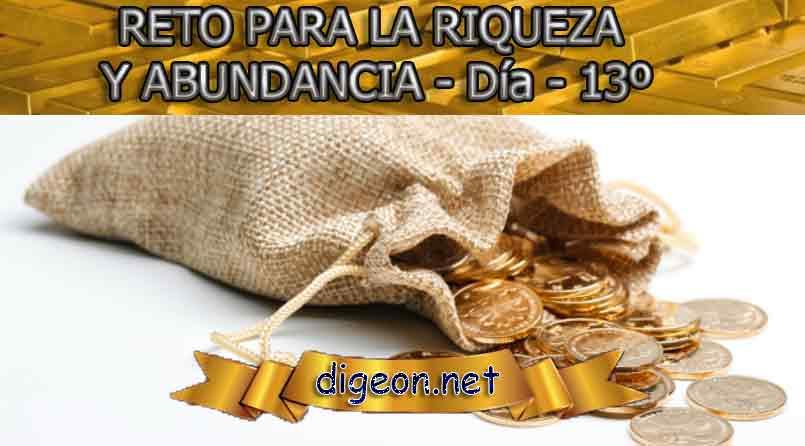 RETO PARA LA RIQUEZA Y ABUNDANCIA - Día 14º - Digeon.net. Este es un reto para la riqueza y abundancia en el que vas a cambiar tu vida