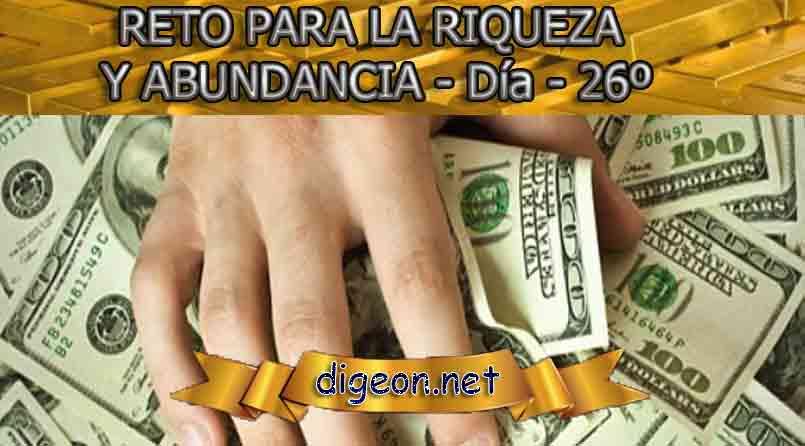 RETO PARA LA RIQUEZA Y ABUNDANCIA - Día 26º