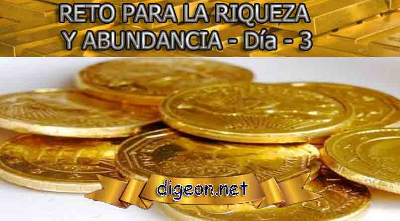 RETO PARA LA RIQUEZA Y ABUNDANCIA - Día 3º - digeon.net
