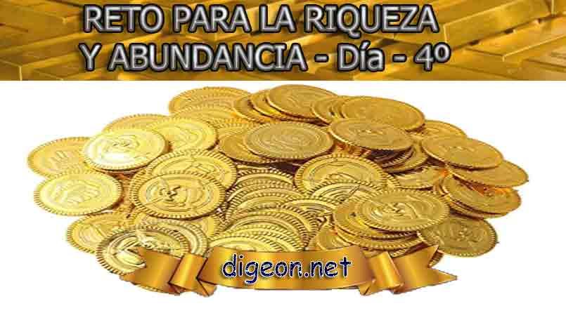 RETO PARA LA RIQUEZA Y ABUNDANCIA - Día 4º - Digeon.net