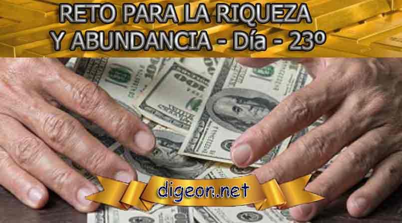 RETO PARA LA RIQUEZA Y ABUNDANCIA - Día 22º - digeon.net